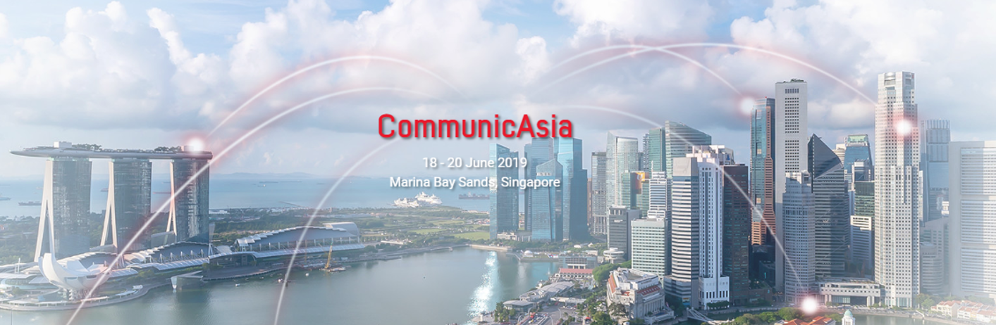 CommunicAsia 2019 18-20 Jun 2019